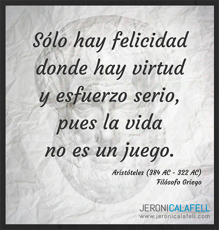 Frase Célebre Aristóteles Felicidad Jeroni Calafell