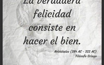 Frase célebre Aristóteles – La verdadera Felicidad