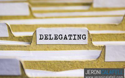 Qué es Delegar y Por qué provoca Miedo