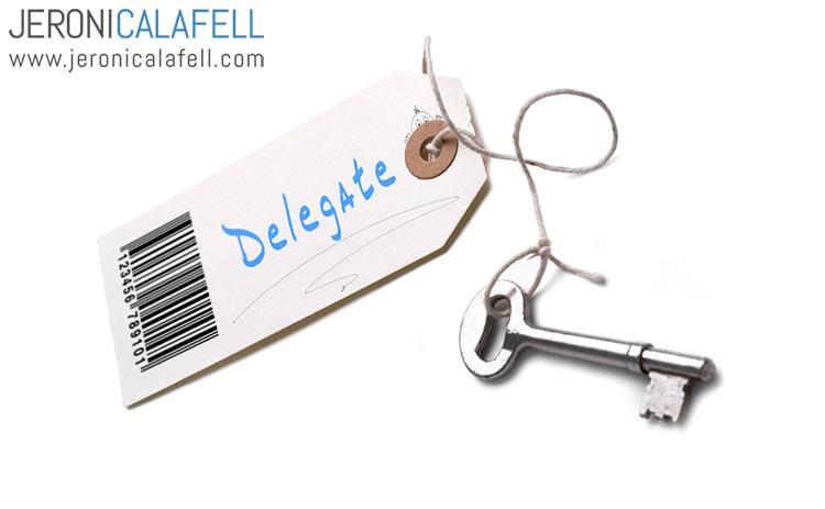 cómo delegar eficazmente, cómo delegar eficientemente, cómo delegar funciones, cómo delegar tareas, cómo delegar responsabilidades de forma eficaz, qué es delegar