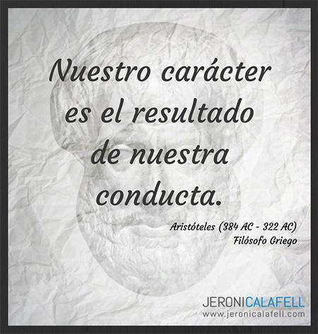 Frase Célebre Aristóteles Carácter Y Conducta Jeroni