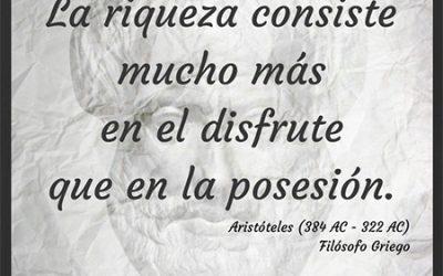 Frase célebre Aristóteles – La Riqueza