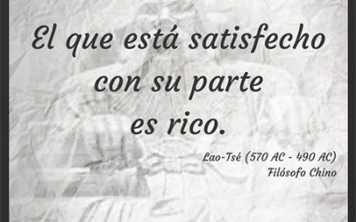 Frase célebre Lao-Tsé – Satisfacción