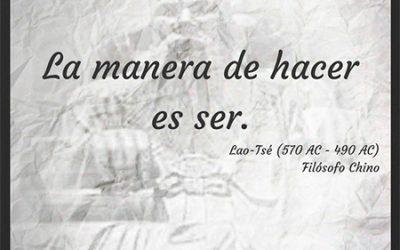 Frase célebre Lao-Tsé – Hacer y Ser