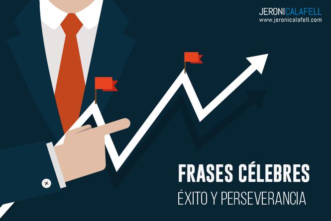 frases celebres perseverancia exito