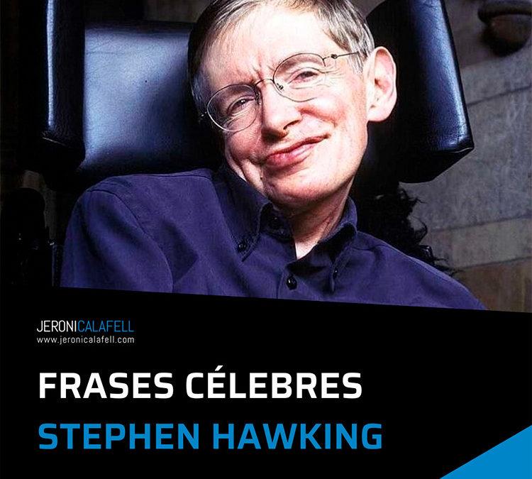 10 Frases Célebres de Stephen Hawking