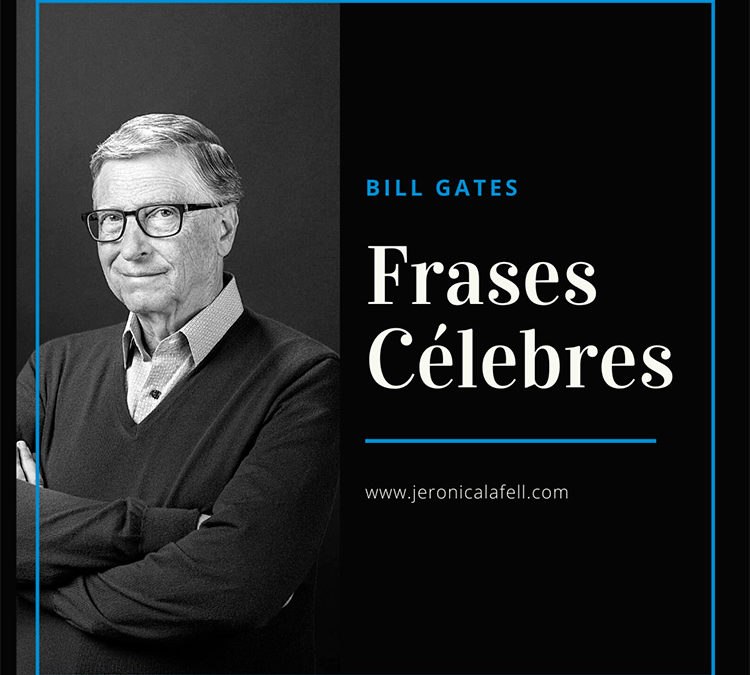 Frases Célebres de Bill Gates