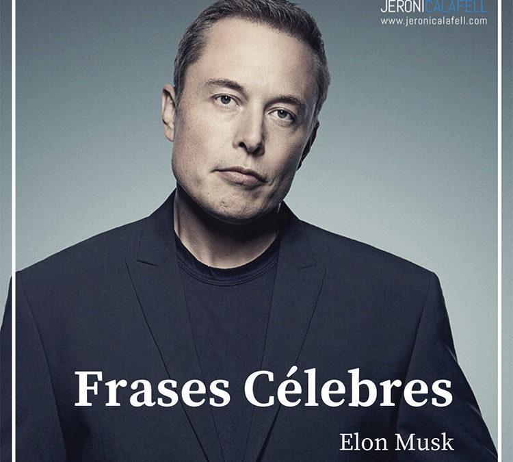 Frases Célebres de Elon Musk